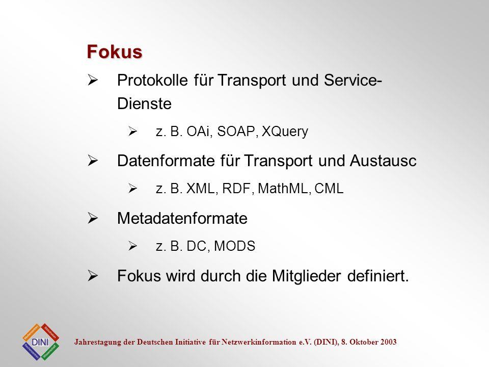 Jahrestagung der Deutschen Initiative für Netzwerkinformation e.V. (DINI), 8. Oktober 2003 Protokolle für Transport und Service- Dienste z. B. OAi, SO