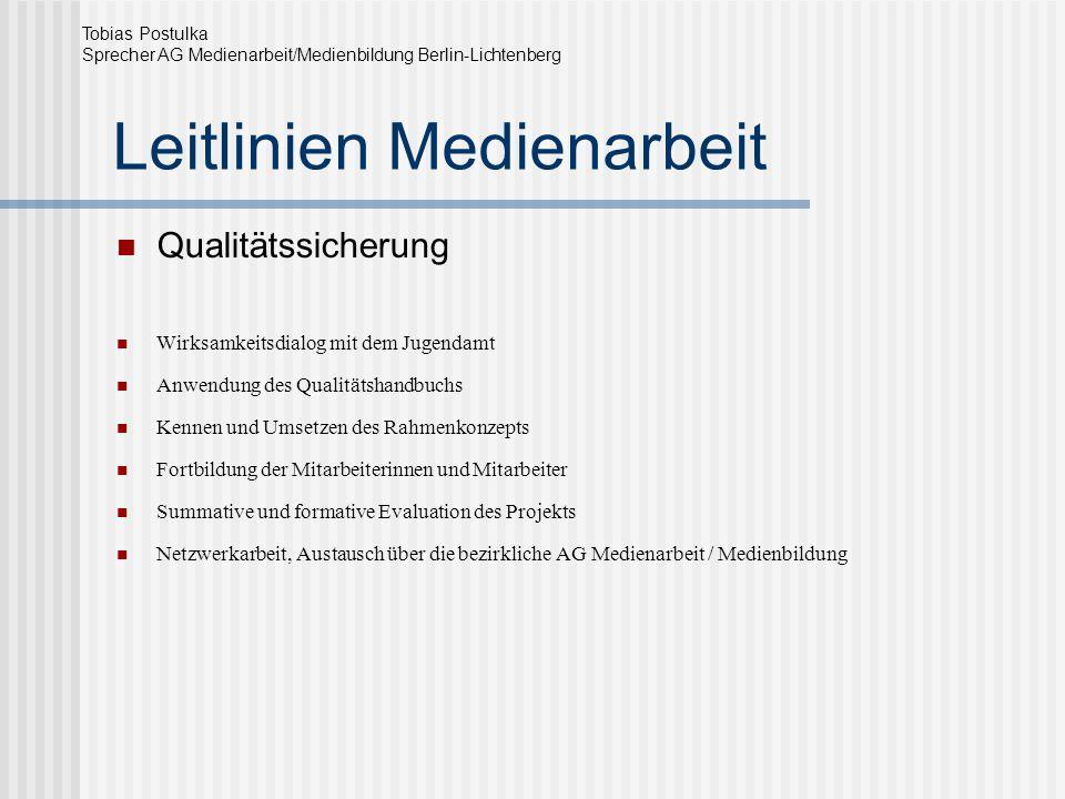 Leitlinien Medienarbeit Qualitätssicherung Wirksamkeitsdialog mit dem Jugendamt Anwendung des Qualitätshandbuchs Kennen und Umsetzen des Rahmenkonzept