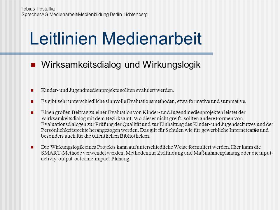Leitlinien Medienarbeit Befähigung Internetführerschein Computerkurse Lernen im Prozess Tobias Postulka Sprecher AG Medienarbeit/Medienbildung Berlin-Lichtenberg