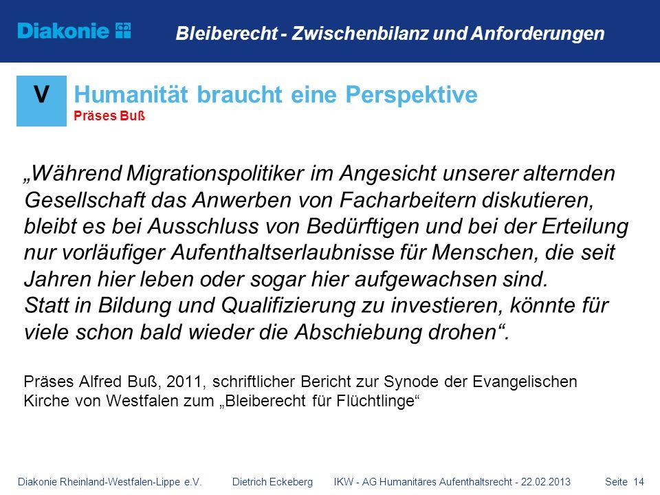 Seite 14 Während Migrationspolitiker im Angesicht unserer alternden Gesellschaft das Anwerben von Facharbeitern diskutieren, bleibt es bei Ausschluss
