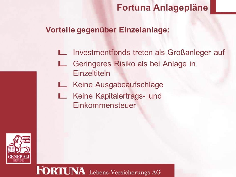 01020304050 Verzinsung in % Income-Portfolio mit Garantieverzinsung: 2,75% bei 10 Jahren Prämienzahlung Fortuna Europe Balanced EUR (Li) CS Bond Fund B (Lux) CS Equity Fund European Blue Chip (Lux) UBS Strategy Fund – Equity (Lux) 40 % 45 % 5 %