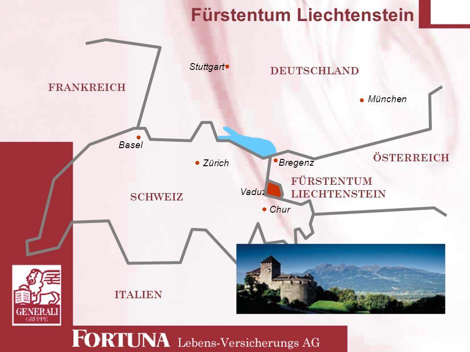 Fürstentum Liechtenstein DEUTSCHLAND FRANKREICH ÖSTERREICH ITALIEN FÜRSTENTUM LIECHTENSTEIN Stuttgart München Zürich Basel Vaduz Bregenz Chur SCHWEIZ