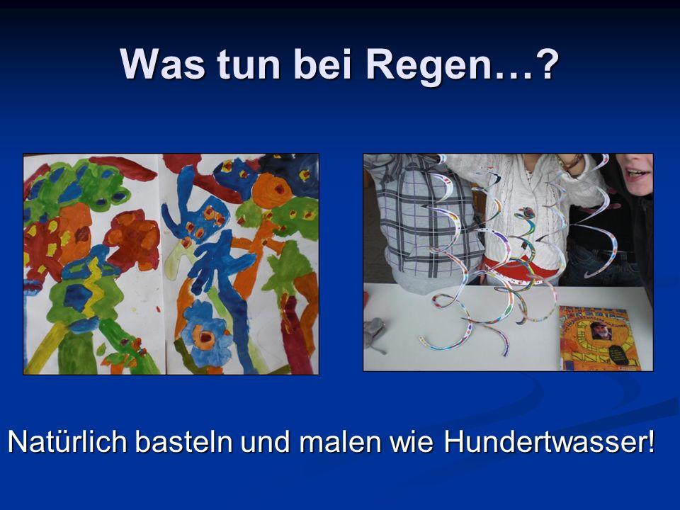 Was tun bei Regen…? Natürlich basteln und malen wie Hundertwasser!