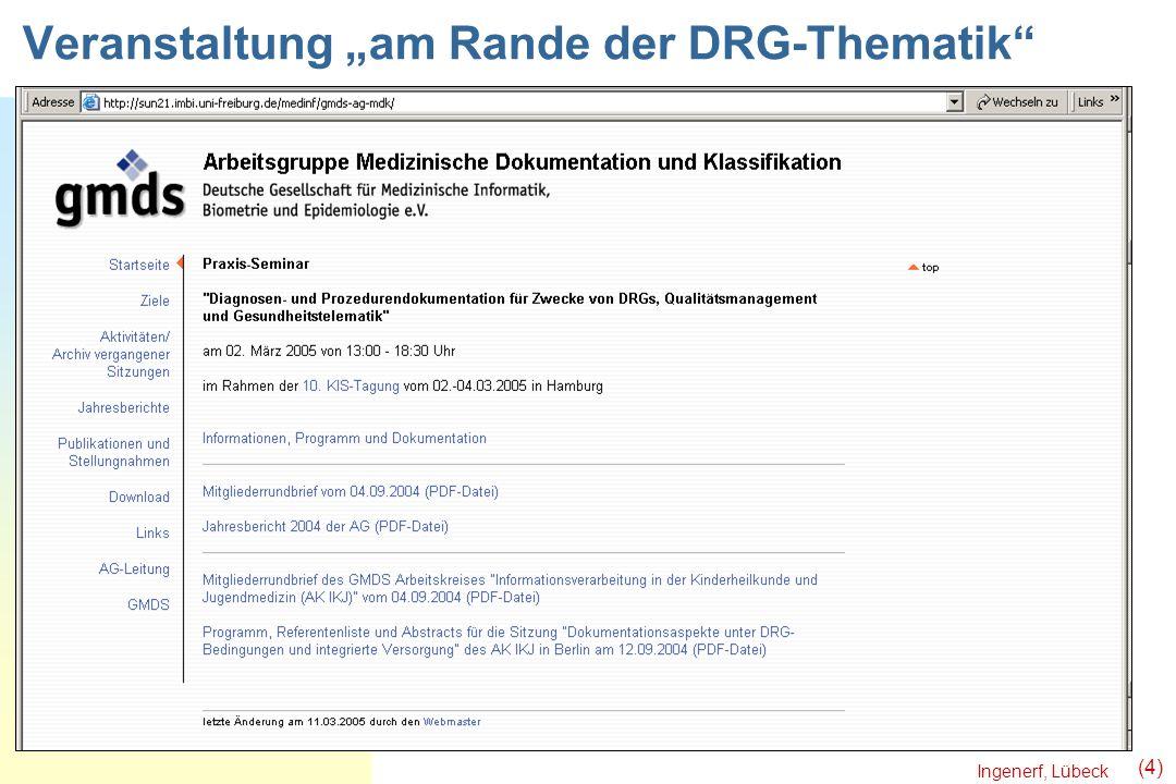 Ingenerf, Lübeck (4) Veranstaltung am Rande der DRG-Thematik