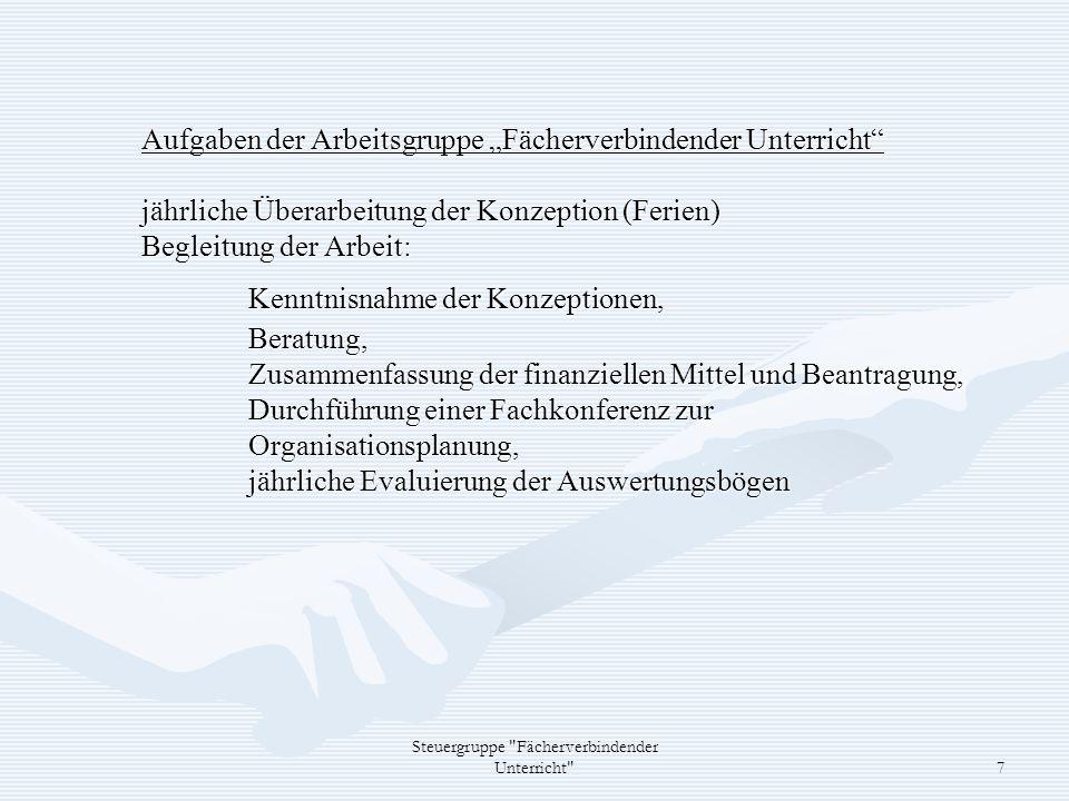 Steuergruppe Fächerverbindender Unterricht 8 4.