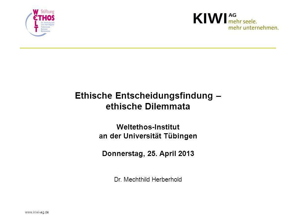 Ethische Entscheidungsfindung – ethische Dilemmata Weltethos-Institut an der Universität Tübingen Donnerstag, 25.