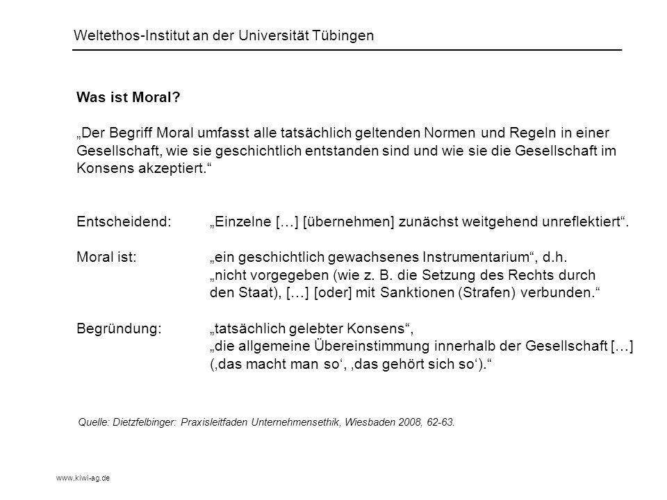 Weltethos-Institut an der Universität Tübingen Was ist Moral.