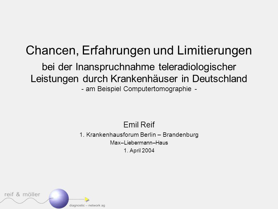 Chancen, Erfahrungen und Limitierungen bei der Inanspruchnahme teleradiologischer Leistungen durch Krankenhäuser in Deutschland - am Beispiel Computer