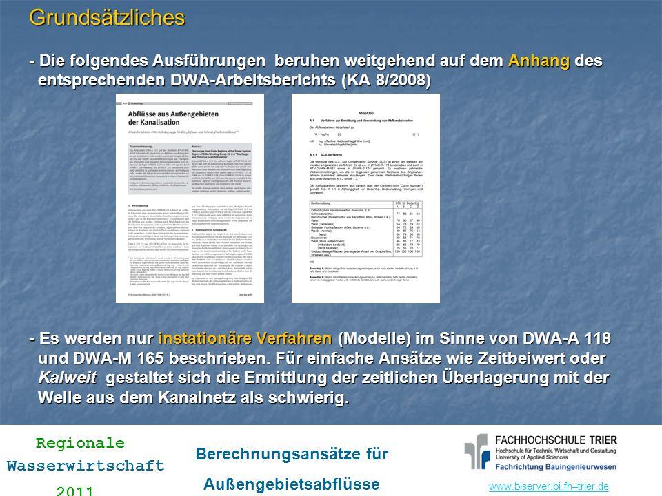 www.biserver.bi.fhwww.biserver.bi.fh–trier.de Regionale Wasserwirtschaft 2011 Berechnungsansätze für Außengebietsabflüsse 1.2 Erweitertes SCS-Verfahren nach Zaiß Variabler Abflussbeiwert in Abhängigkeit von Bodenfeuchte zu Ereignisbeginn (ermittelt aus Vorregenindex, statt 3 BFK) sog.