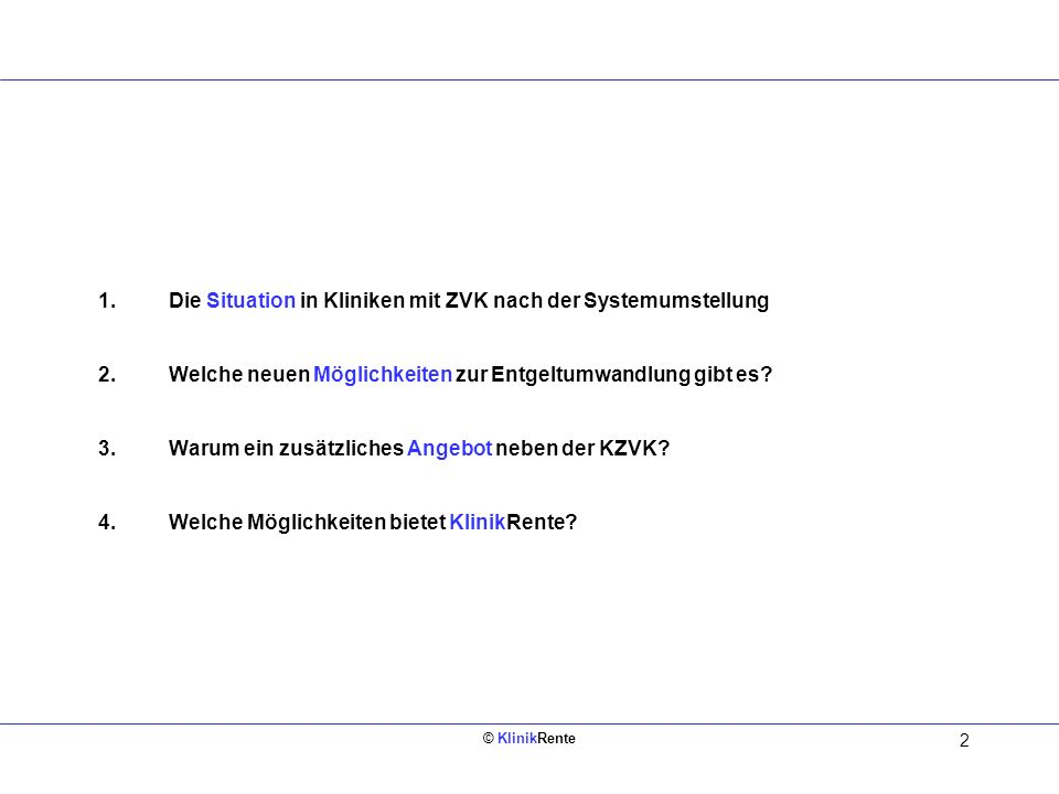 © KlinikRente 23 Leistungskatalog mit Umsetzungsplan entwickelt durch KlinikRente in Zusammenarbeit mit der Tarifkommission des Bundesverbandes Deutscher Privatkrankenanstalten e.