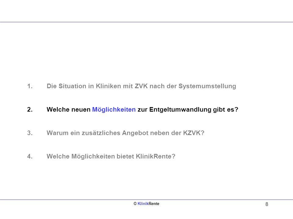 © KlinikRente 9 = Netto - Sozialver- sicherung - Steuern ca.