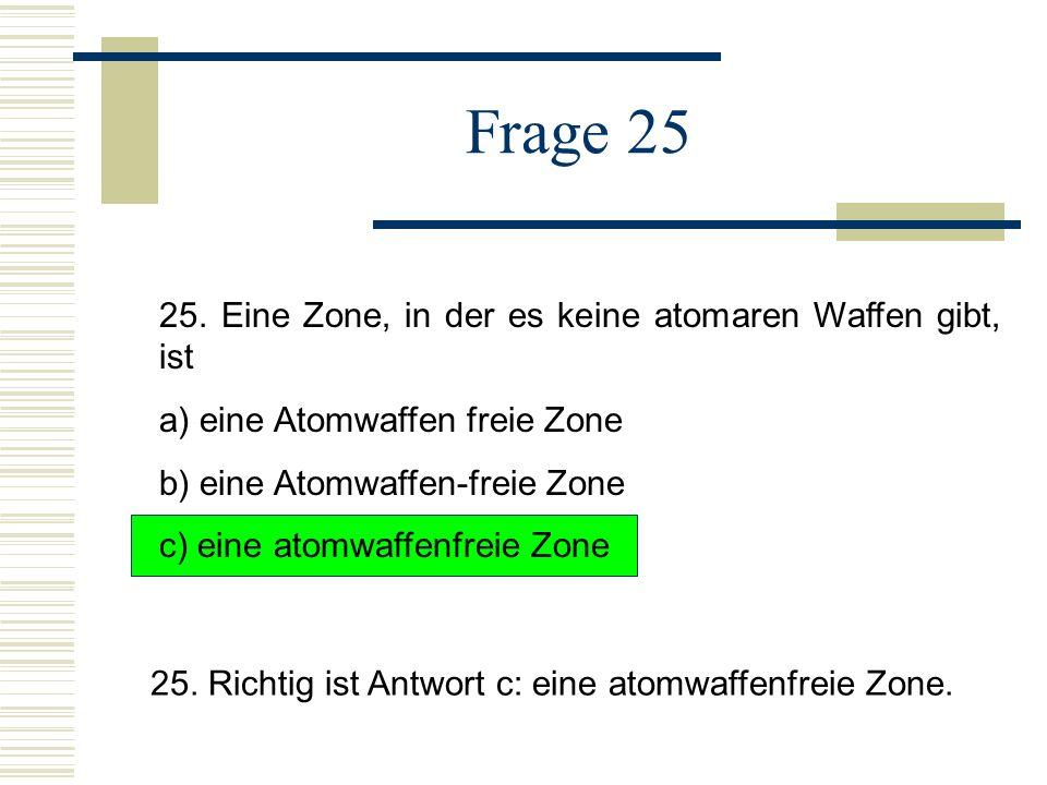 Frage 25 25.