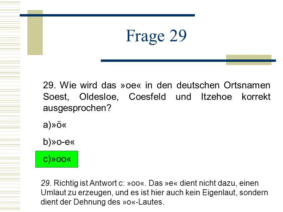 Frage 29 29.