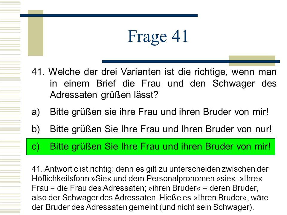 Frage 41 41.