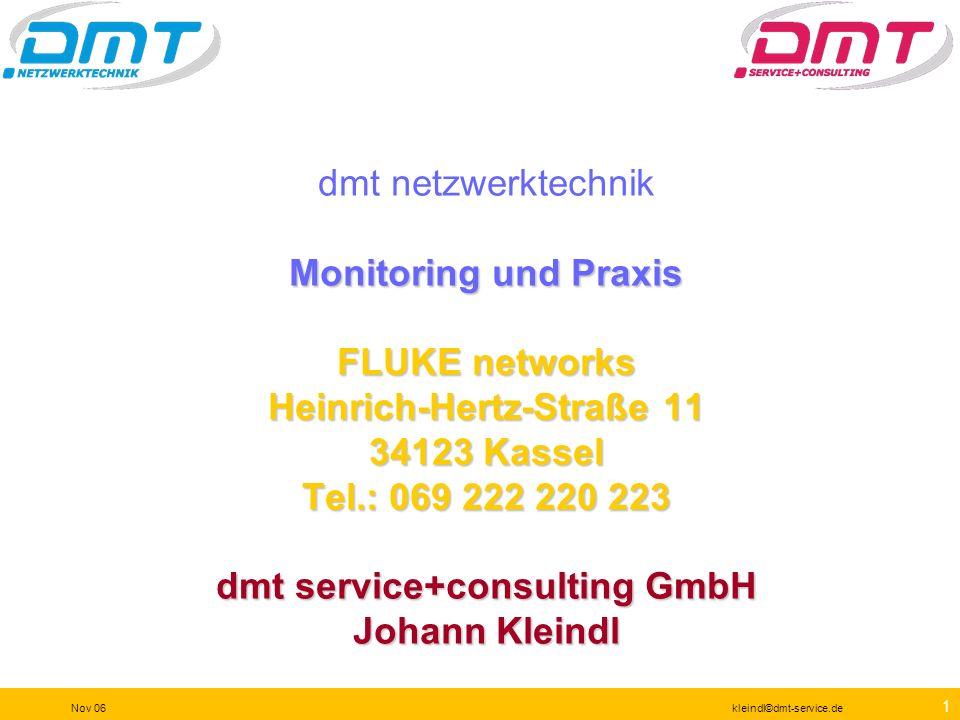 71 Nov 06kleindl©dmt-service.de Traffic Generator Hier sind keine Reports verfügbar