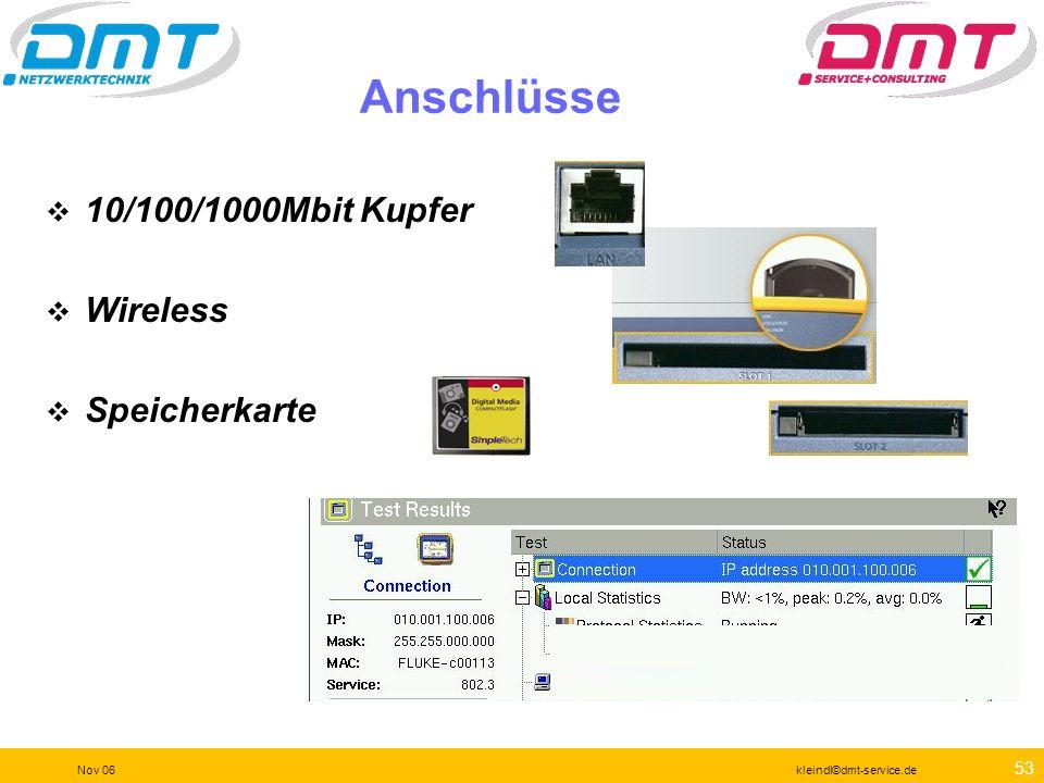 52 Nov 06kleindl©dmt-service.de Geräteerkundung Stifthalterung Serielle Schnittstelle Audioports USB-Schnittstelle Stromversorgung MessportWiremap-Por