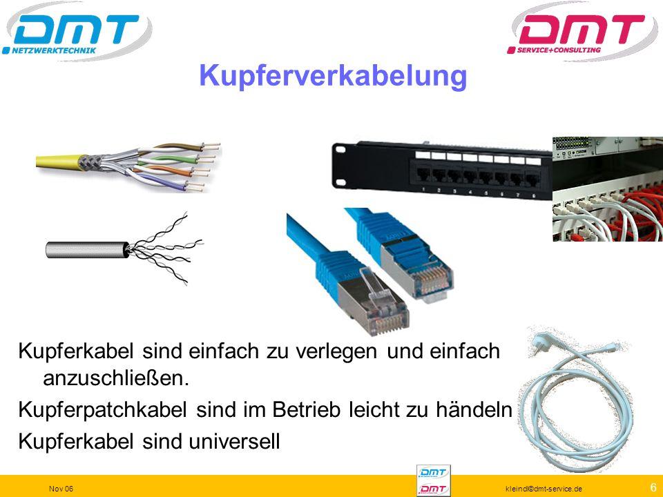 46 Nov 06kleindl©dmt-service.de Kupferkabeltest Belegung Steckerbelegung Für die Steckerbelegung benötigt man ein Gegenstück, gegen das eindeutig identifiziert werden kann.