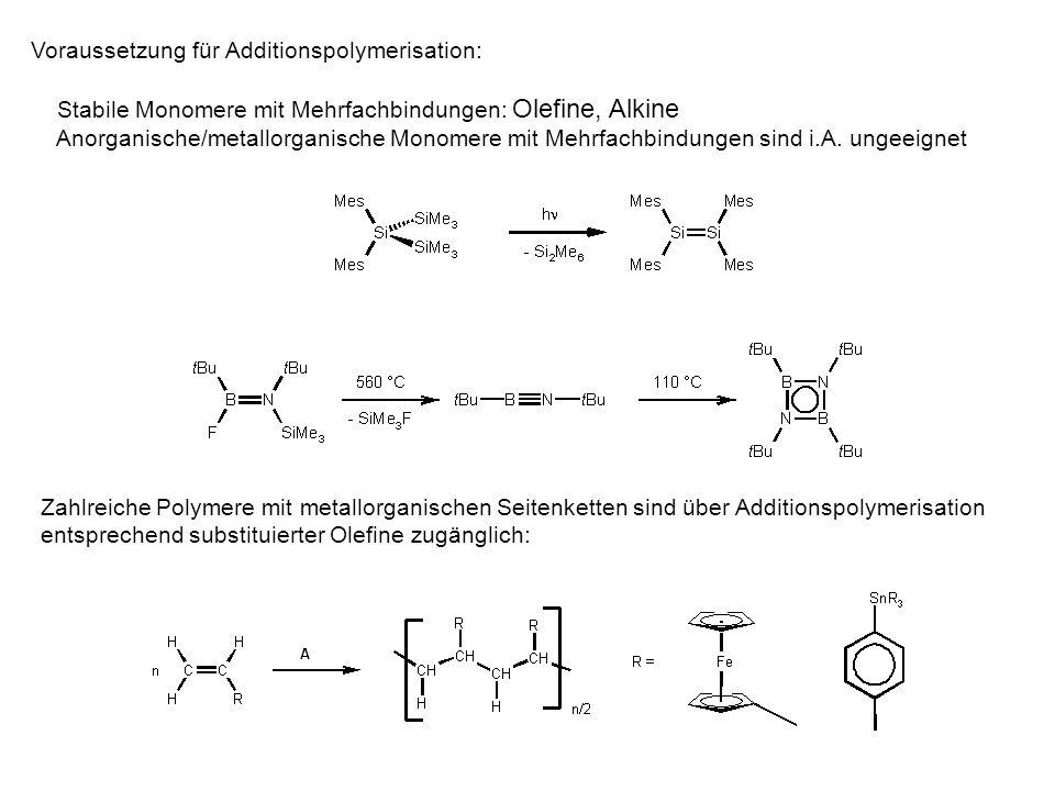 Polykondensation (B) Schrittweiser Wachstumsprozess (step growth) bei dem keine Moleküle XY (H 2 O, HCl etc.) bei jedem Reaktionsschritt zwischen zwei Monomeren/Oligomeren eliminiert werden.
