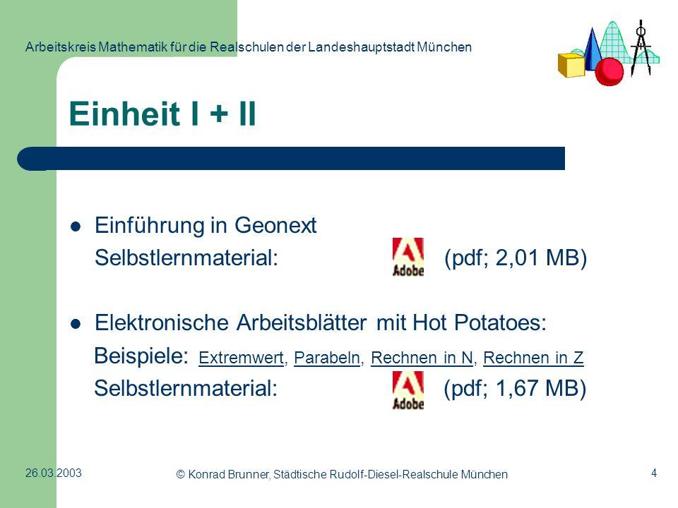 4 Arbeitskreis Mathematik für die Realschulen der Landeshauptstadt München 26.03.2003 © Konrad Brunner, Städtische Rudolf-Diesel-Realschule München Ei
