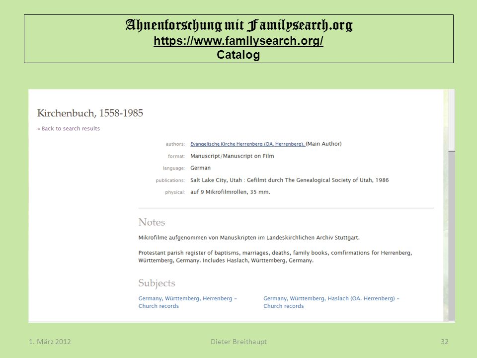 Ahnenforschung mit Familysearch.org https://www.familysearch.org/ Catalog Dieter Breithaupt1.
