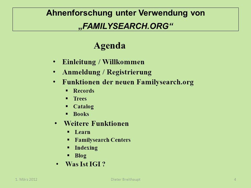 Ahnenforschung unter Verwendung vonFAMILYSEARCH.ORG Einleitung / Willkommen Anmeldung / Registrierung Funktionen der neuen Familysearch.org Records Tr