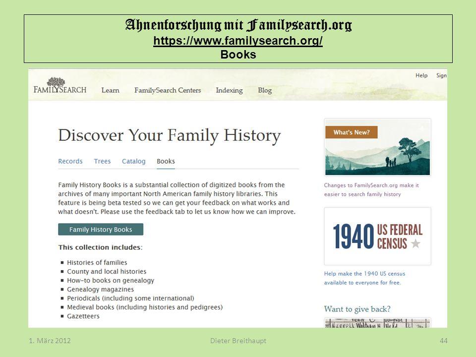 Ahnenforschung mit Familysearch.org https://www.familysearch.org/ Books Dieter Breithaupt1. März 201244