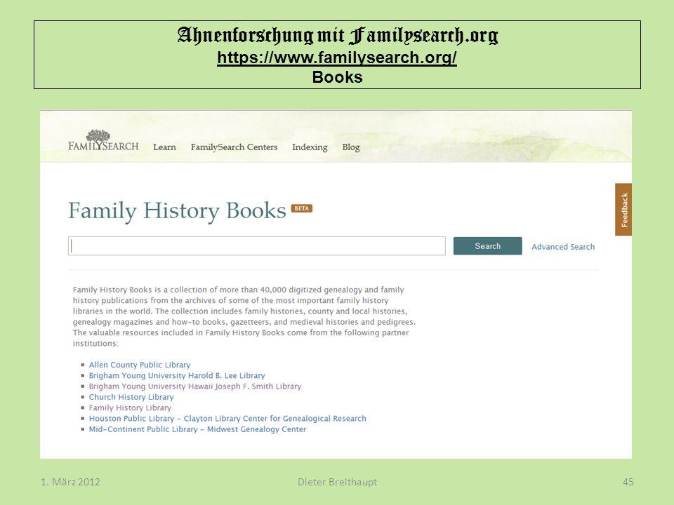 Ahnenforschung mit Familysearch.org https://www.familysearch.org/ Books Dieter Breithaupt1. März 201245