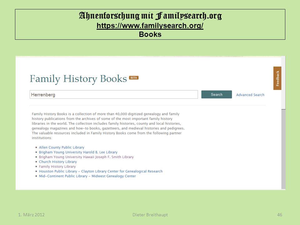 Ahnenforschung mit Familysearch.org https://www.familysearch.org/ Books Dieter Breithaupt1. März 201246