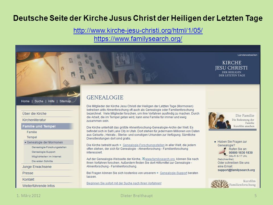 Dieter Breithaupt5 Deutsche Seite der Kirche Jusus Christ der Heiligen der Letzten Tage http://www.kirche-jesu-christi.org/html/1/05/ https://www.fami