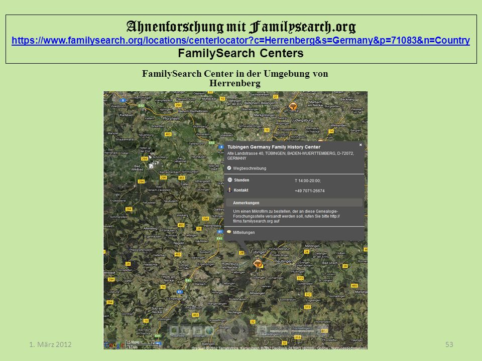 Ahnenforschung mit Familysearch.org https://www.familysearch.org/locations/centerlocator?c=Herrenberg&s=Germany&p=71083&n=Country FamilySearch Centers https://www.familysearch.org/locations/centerlocator?c=Herrenberg&s=Germany&p=71083&n=Country Dieter Breithaupt1.