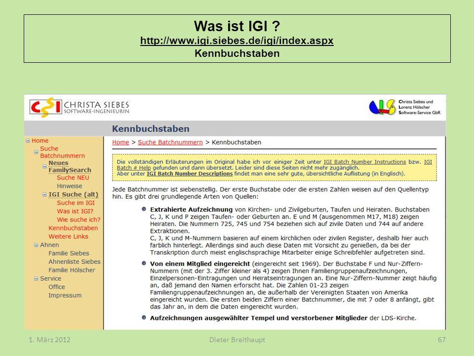 Was ist IGI ? http://www.igi.siebes.de/igi/index.aspx Kennbuchstaben Dieter Breithaupt1. März 201267