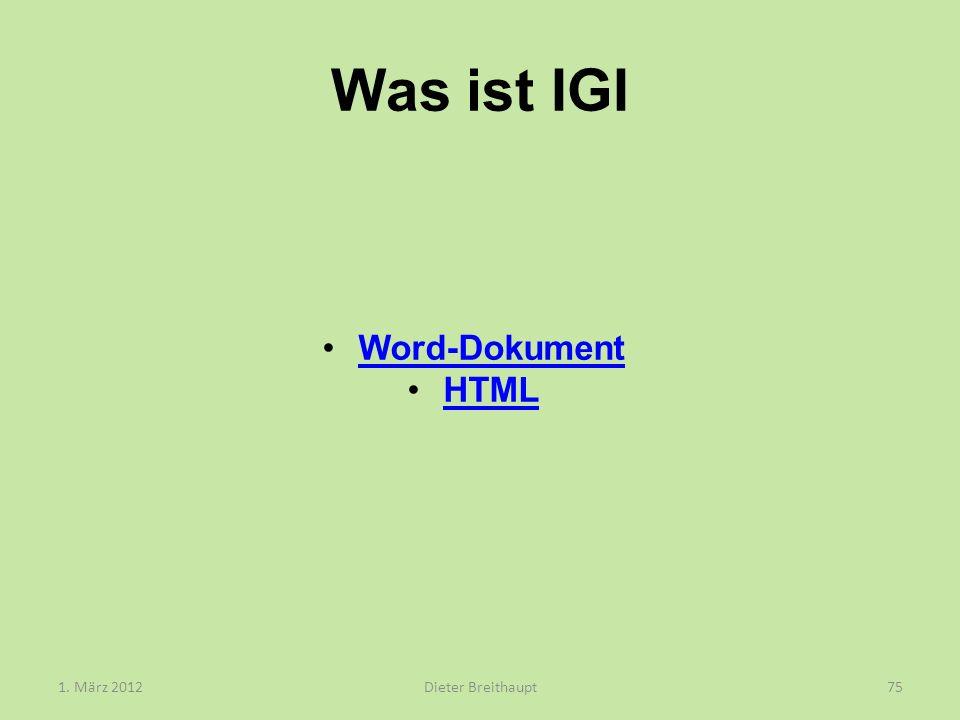 Was ist IGI 1. März 2012Dieter Breithaupt75 Word-Dokument HTML