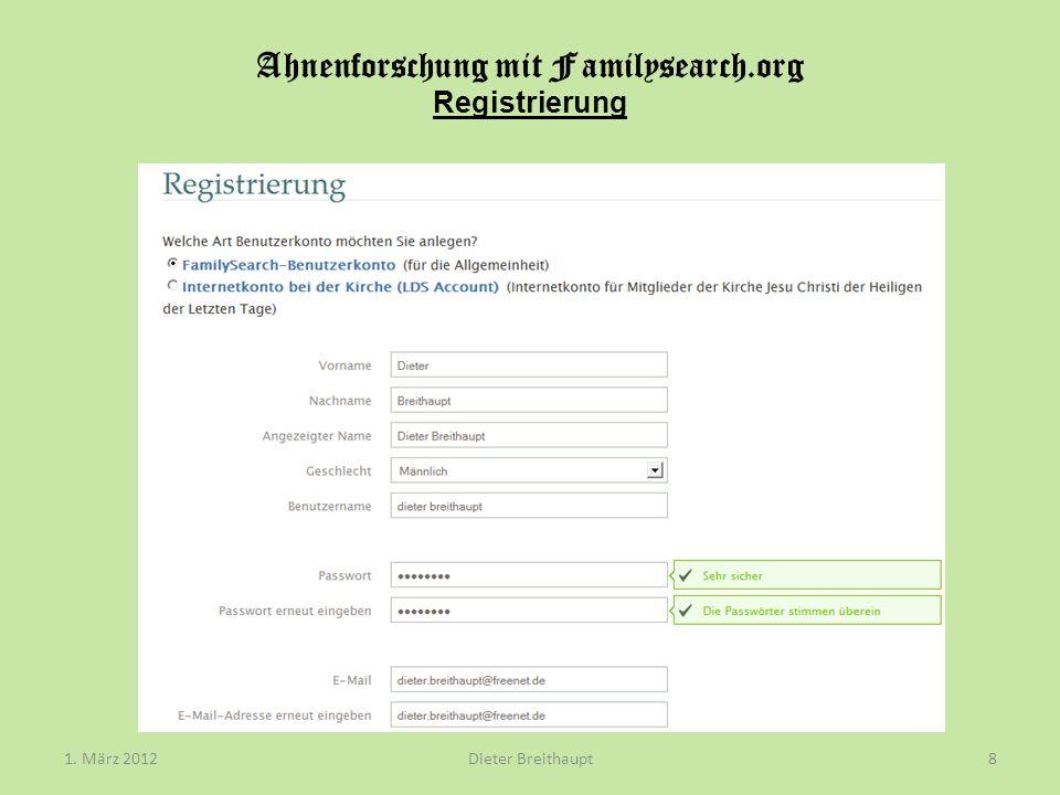 Ahnenforschung mit Familysearch.org Registrierung Dieter Breithaupt1. März 20129