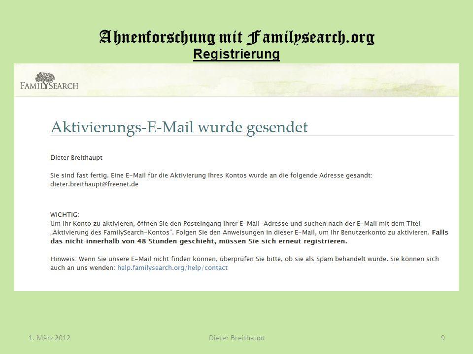 Ahnenforschung mit Familysearch.org Registrierung Dieter Breithaupt1. März 201210