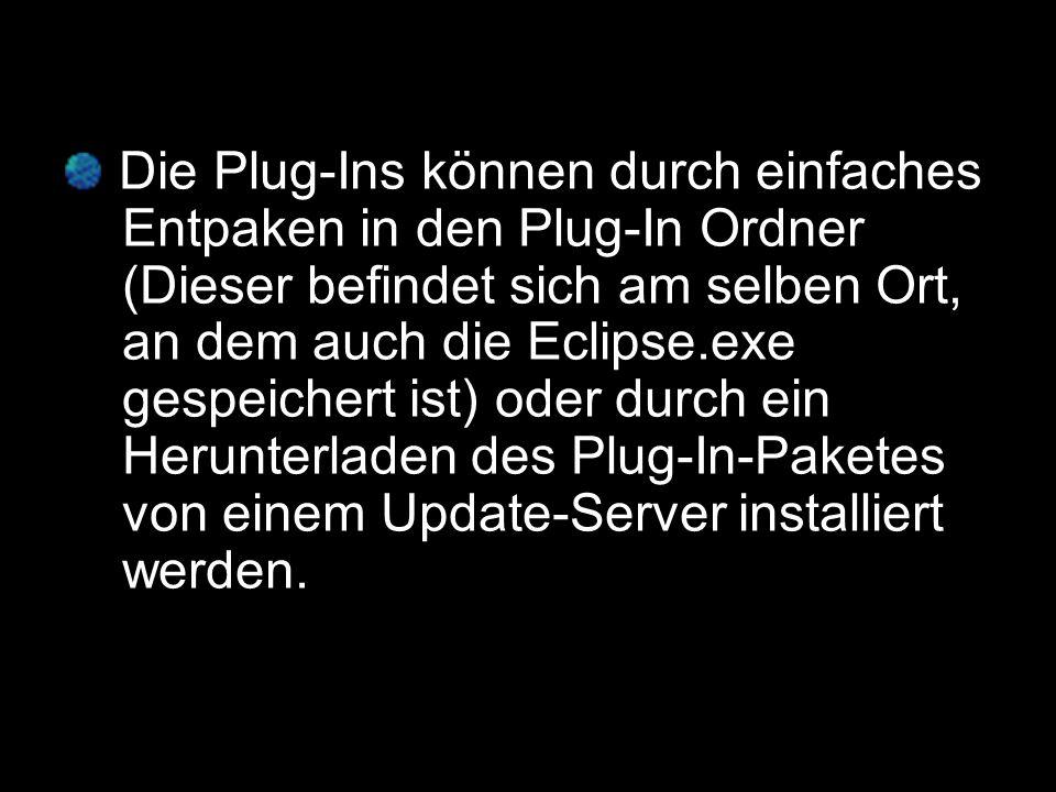 Plug-In 1 Plug-In 2 Plug-In 2.1 Man könnte die Funktion der Plug-Ins anhand folgender Skizze verdeutlichen: