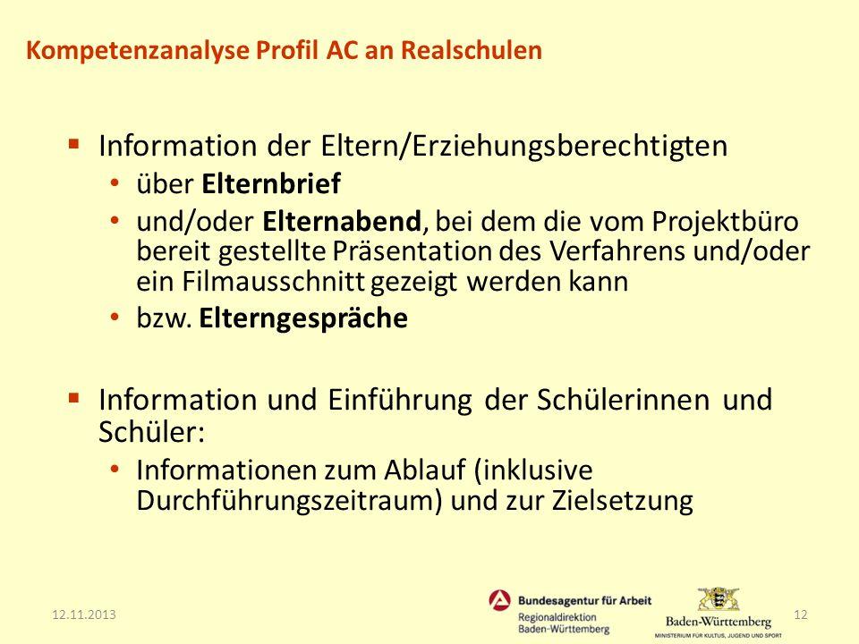 12.11.201312 Information der Eltern/Erziehungsberechtigten über Elternbrief und/oder Elternabend, bei dem die vom Projektbüro bereit gestellte Präsent