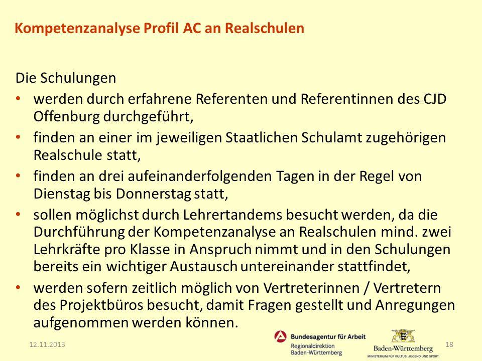 12.11.201318 Die Schulungen werden durch erfahrene Referenten und Referentinnen des CJD Offenburg durchgeführt, finden an einer im jeweiligen Staatlic
