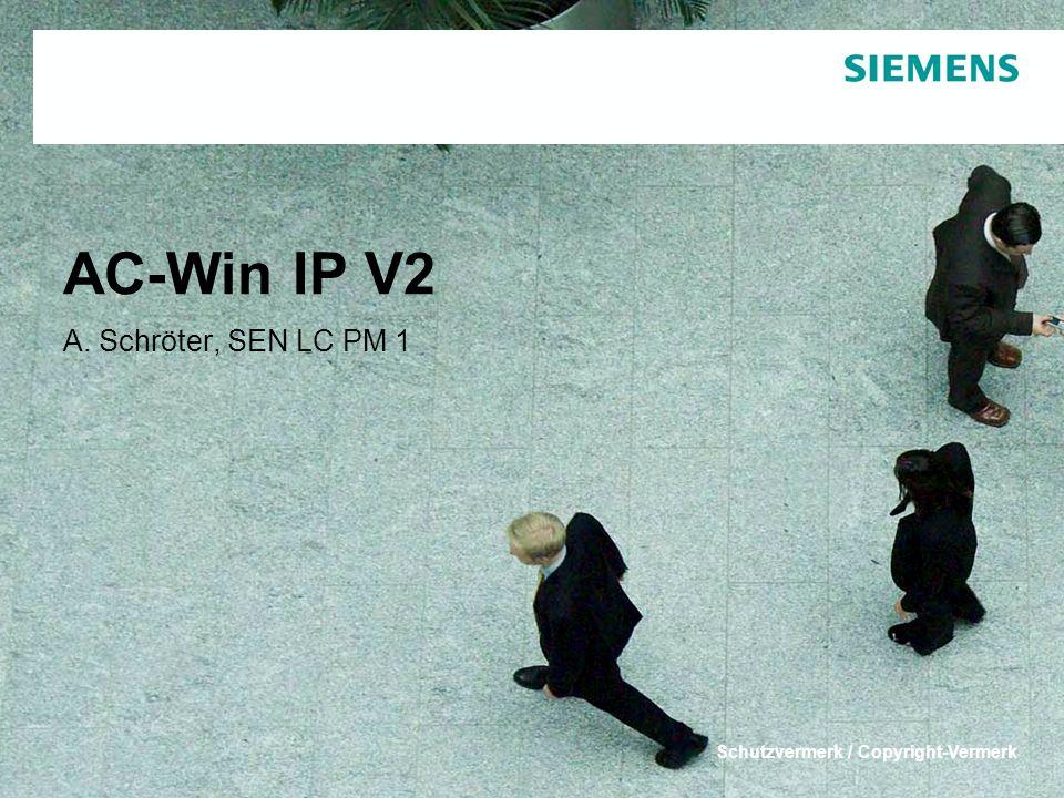 Schutzvermerk / Copyright-Vermerk AC-Win IP V2 A. Schröter, SEN LC PM 1