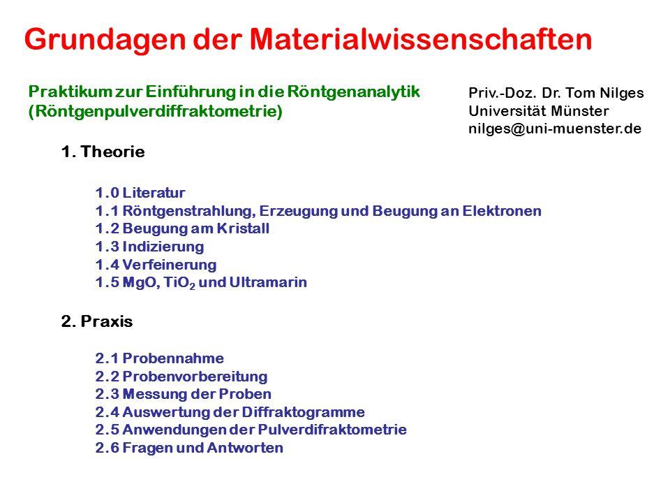 Praktikum zur Einführung in die Röntgenanalytik (Röntgenpulverdiffraktometrie) 1.