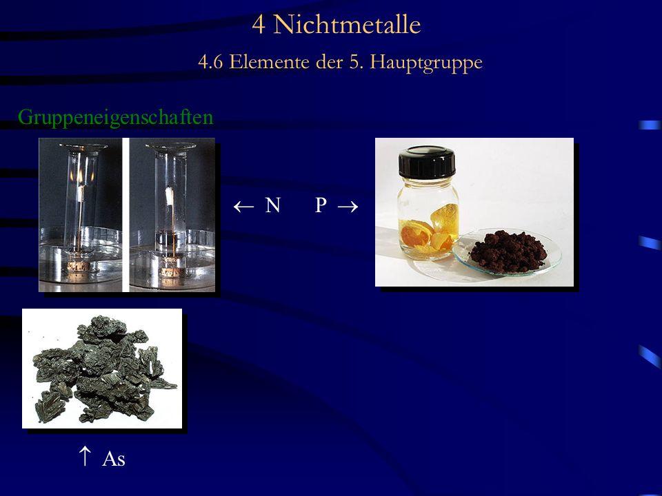 4 Nichtmetalle 4.6 Elemente der 5. Hauptgruppe Gruppeneigenschaften N P As