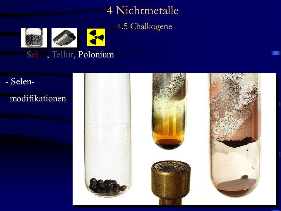 4 Nichtmetalle 4.5 Chalkogene Selen, Tellur, Polonium - Selen- modifikationen