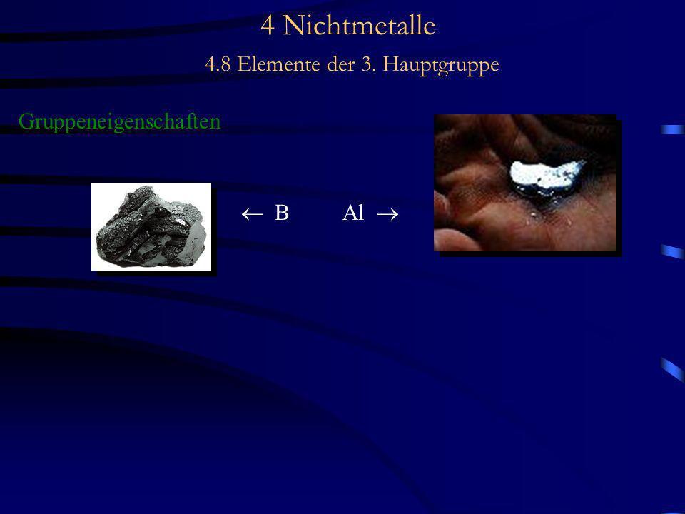 4 Nichtmetalle 4.8 Elemente der 3. Hauptgruppe Gruppeneigenschaften B Al