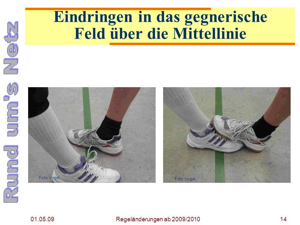 01.05.09 Regeländerungen ab 2009/201014 Foto Vogel Eindringen in das gegnerische Feld über die Mittellinie