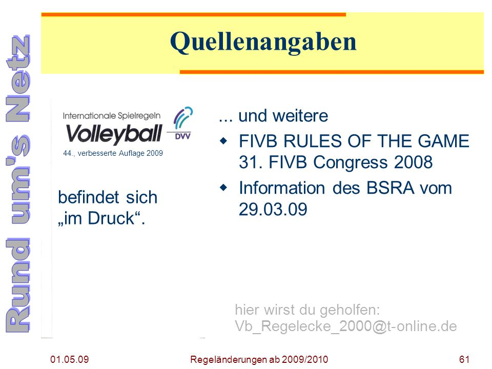 01.05.09 61...und weitere FIVB RULES OF THE GAME 31.