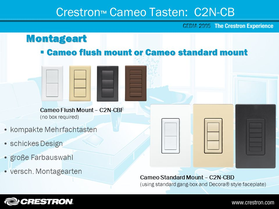 Crestron Cameo Tasten: C2N-CB Montageart Cameo flush mount or Cameo standard mount Cameo flush mount or Cameo standard mount Cameo Flush Mount – C2N-C
