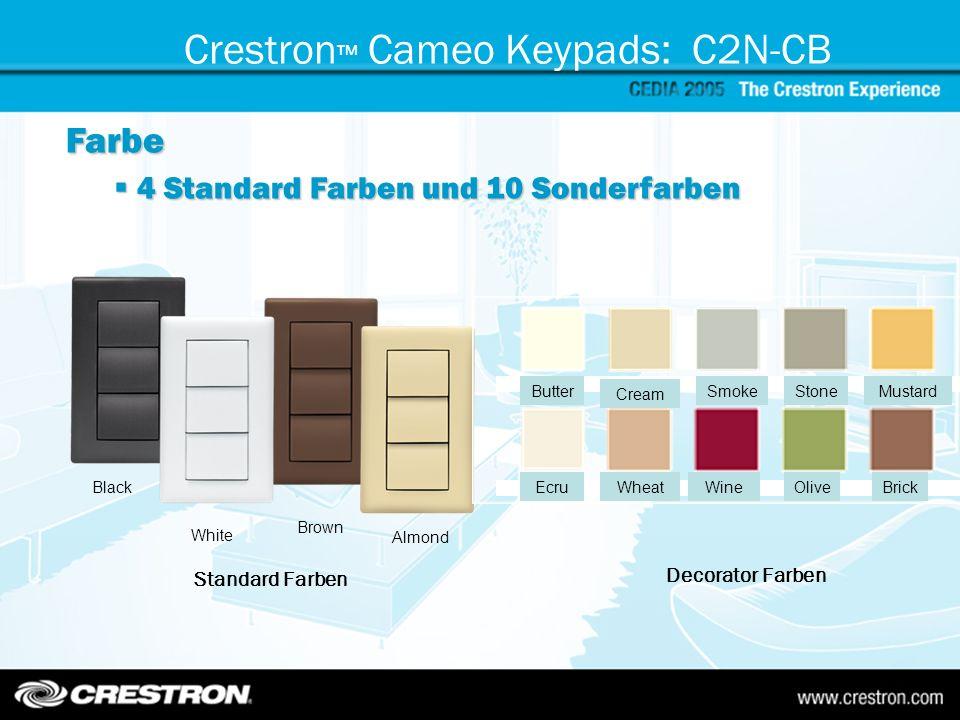 Crestron Cameo Keypads: C2N-CB Tasten: Anzahl und Größe 3 verschieden Tastengrößen Bis zu 18 Funktionen per Tastenmodul Programmierung für jeden Knopf für Einzeltaste, links-rechts oder mitte bei 3 Positionen Mode frei konfigurierbar LED in weiss / gelb für Rückmeldungen