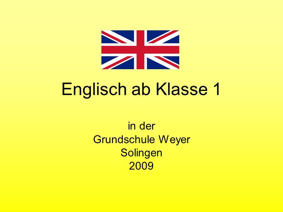 Englisch ab Klasse 1 in der Grundschule Weyer Solingen 2009