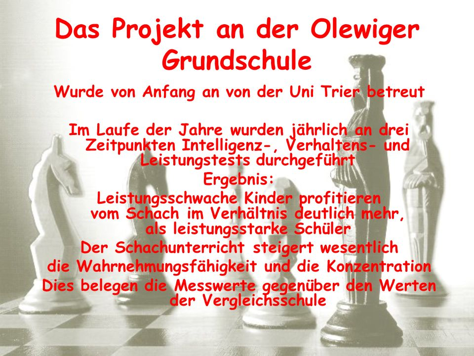 Das Projekt an der Olewiger Grundschule Wurde von Anfang an von der Uni Trier betreut Im Laufe der Jahre wurden jährlich an drei Zeitpunkten Intellige