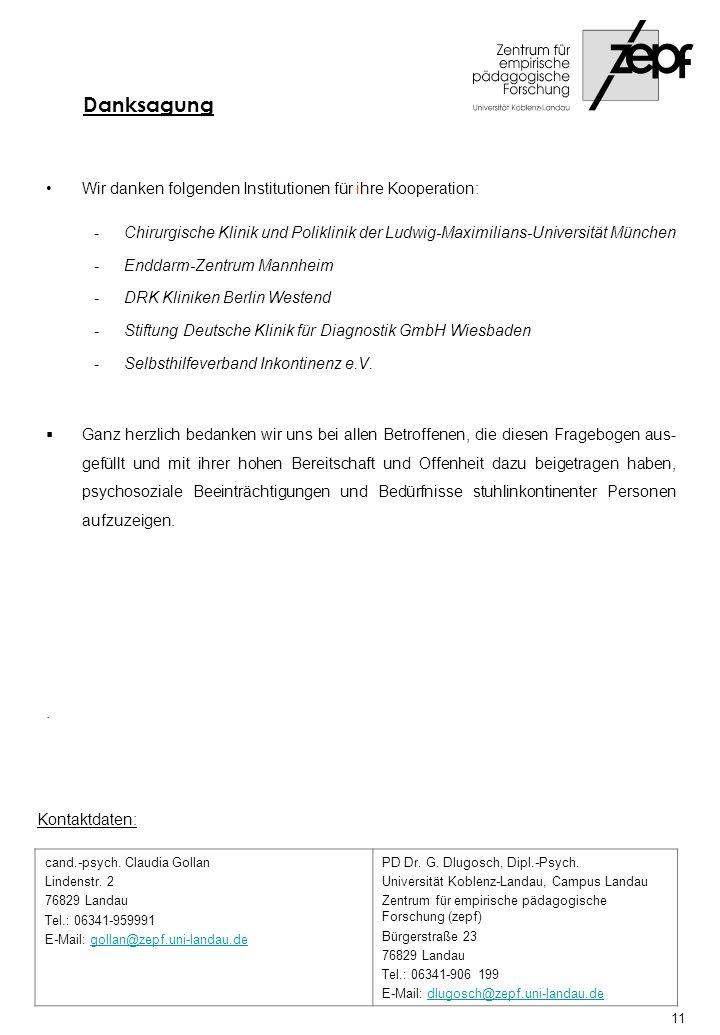 Wir danken folgenden Institutionen für ihre Kooperation: -Chirurgische Klinik und Poliklinik der Ludwig-Maximilians-Universität München -Enddarm-Zentr
