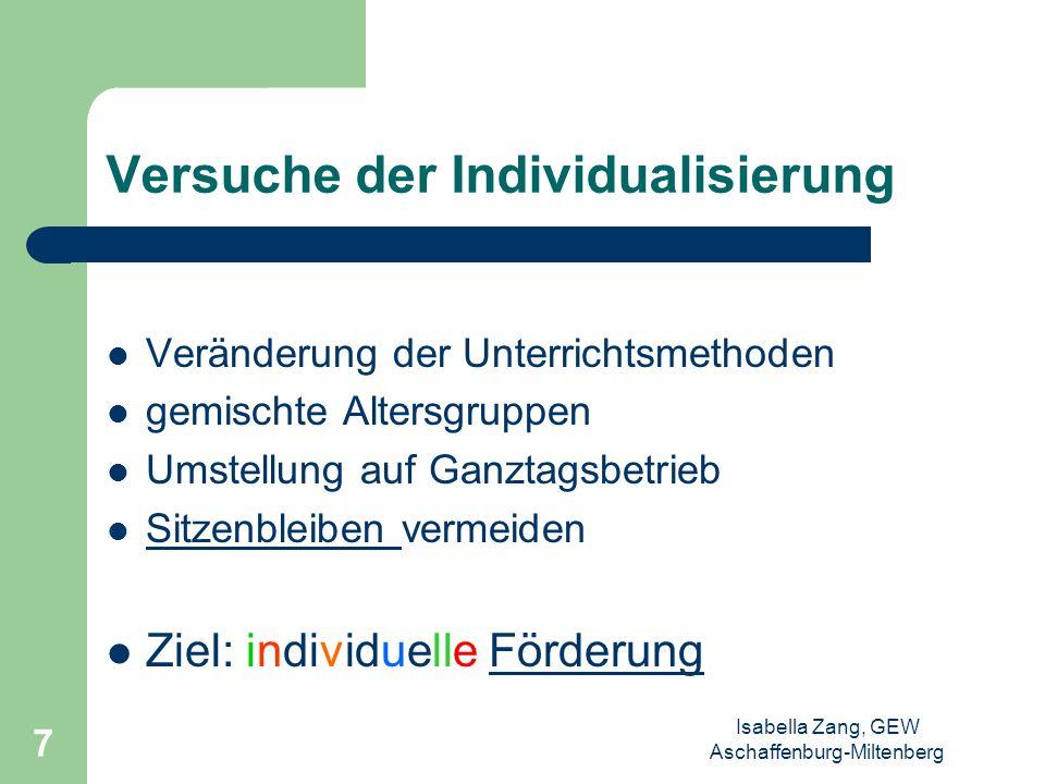 Isabella Zang, GEW Aschaffenburg-Miltenberg 6 Resultate des Versuchs der Homogenisierung hohe Ungerechtigkeiten durch fehlerhafte Prognosen und sozial